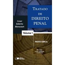 Tratado De Direito Penal - Parte Geral -vol. 1 - 22ª Ed 2016