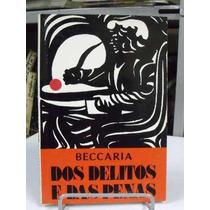 Livro - Dos Delitos E Das Penas - Cesares Beccaria