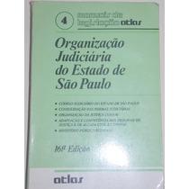 Organização Judiciária Do Estado De São Paulo-16ª Ediç Atlas