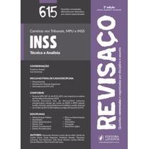 Revisaço Inss - Técnico E Analista - 615 Questões Comentadas
