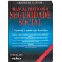 Manual Prático Da Seguridade Social-aristeu De Oliveira