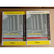 Manual Prático Do Processo Civil - 2 Volumes João Parizatto