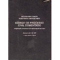 Código De Processo Civil Comentado - Nelson Nery Junior E