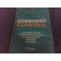 Manual De Prática Dos Contratos - Parizatto, Joao Roberto