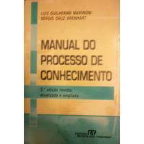 Manual Do Processo De Conhecimento - Marinoni / Arenhart