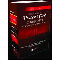 Novo Código De Processo Civil - Cpc 2015 Comentado