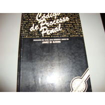 Livro Código De Processo Penal - Juarez De Oliveira
