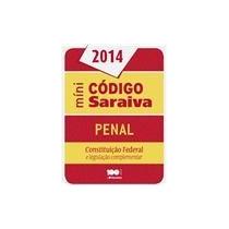 Mini Código Saraiva - Penal - Constituição Federal 2014