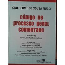 Código De Processo Penal Comentado- Guilherme De Souza Nucci