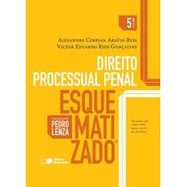 Direito Processual Penal Esquematizado - 5ª Ed. 2016 Lenza