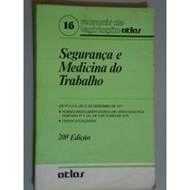 Livro Segurança E Medicina Do Trabalho - 20ª Edição