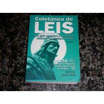 Coletãnia De Leis Cress Mg Gestão 2002/2005 Aph