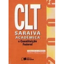 Clt Saraiva E Constituição Federal 2006
