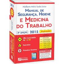 Manual De Seguranca Higiene E Medicina Do Trabalho