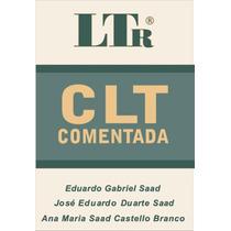 Livro - Direito Trabalho - Saad_ Eduardo - Clt Comentada - 2