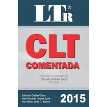 Clt Comentada - 48ª Ed. 2015 Saad