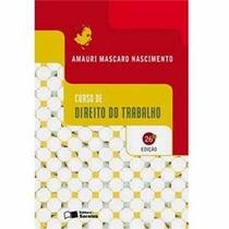 Curso Direito Trabalho - 26ª Edição - Autor: Amauri Mascaro