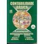 Contabilidade Básica - Frase Editora - 2001 - Concursos