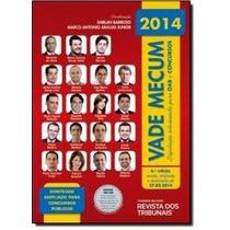 Vade Mecum: Legislação Selecionada P/ Oab E Concursos - 2014