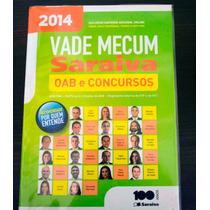 Livro Vade Mecum Saraiva Oab E Concursos - Ed 2014