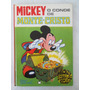 Mickey O Conde De Monte Cristo - Ed. Luxo- Capa Dura - 1982