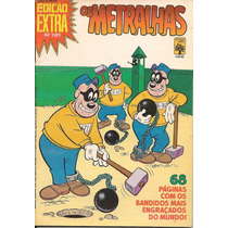 Edição Extra Nº 121 - Os Metralhas - Julho De1981 - Ed.abril