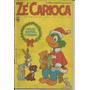 Gibi Revista Zé Carioca (16-12-1969) Rara E Original