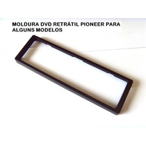 Moldura Dvd Pioneer Tela Retratil Original