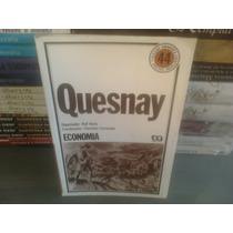 Quesnay - Coleção Economia Rolf Kuntz Florestan Fernandes