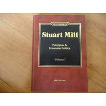 Stuart Mill Princípios Da Economia Política Volume 1