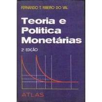 * Livro: Teoria E Política Monetárias / Fernando T. Ribeiro