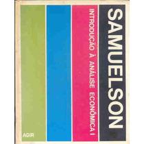 Introdução À Analise Econômica Vols 1 E 2 - Samuelson