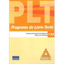 Plt 134 Desenvolvimento Econômico Marco A. Oliveira