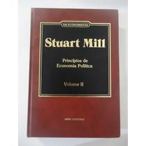 Stuart Mill - Princípios De Economia Política - Volume 2