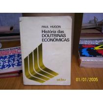 História Das Doutrinas Econômicas # Paul Hugon