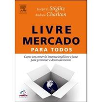 Livro - Livre Mercado Para Todos - Seminovo!