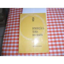 Livro Introdução À Teoria Dos Grafos Márcia Aguiar R.