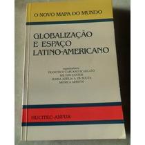 Globalização E Espaço Latino-americano
