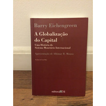 A Globalizacao Do Capital De Barry Eichengreen