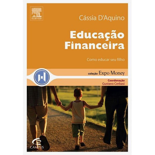 Educação Financeira: Como Educar Seu Filho