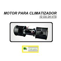 Motor Climatizador Caminhão 12 24 Vts