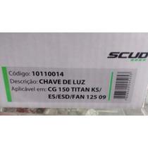 Punho Luz Titan 150 04/08 Fan 125 09/12 Fan 150 10/13 Scud