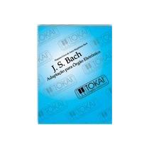 Método Órgão Eletrônico Ccb Novo J S Bach Organista 12 Peças