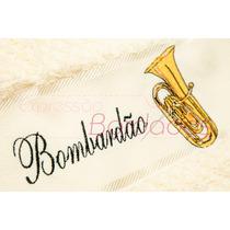 Toalha Instrumentos Musicais Bombardão Bordada Músico
