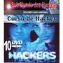 Curso De Hacker Em 10 Dvd