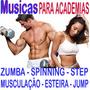 Músicas Musculação Jump Esteira Spinning Step Frete Grátis