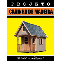 Projeto para construção de casinha infantil em madeira