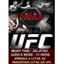 Ufcmma!! Aulas Jiu-jitsu, Muay Thai, Boxe E Judo Em 11dvds