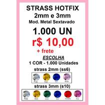 Strass Metal Hotfix 2mm E 3mm ( 1.000 Un ) Termocolantes