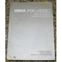 Manual Receiver Yamaha Rx-v690 Original ! Frete Grátis !!!